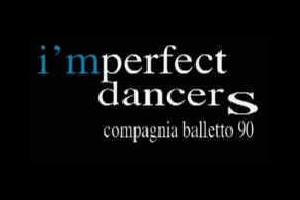 I'mperfect Dancers, Compagnia Balletto '90