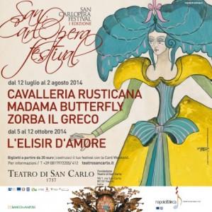 NAPOLI, San Carlo Opera Festival - I° Edizione: luglio/ottobre 2014