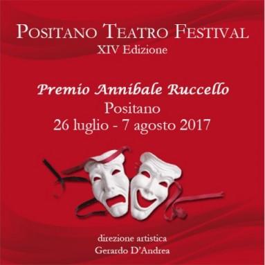 XIV Edizione del Positano Teatro Festival – Premio Annibale Ruccello 26 luglio - 7 agosto 2017