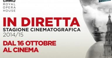 Torna al cinema l'emozione dell'OPERA e del BALLETTO - In DIRETTA dalla Royal Opera House di Londra