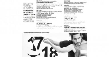 34 ° STAGIONE DI DANZA del BALLETTO TEATRO DI TORINO alla LAVANDERIA A VAPORE