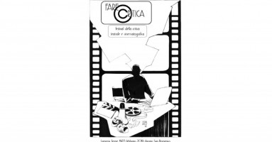 FARE CRITICA - Festival della critica teatrale e cinematografica a Lamezia Terme dal 19 al 23 febbraio