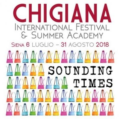 CHIGIANA INTERNATIONAL FESTIVAL & SUMMER ACADEMY dal 6 luglio al 31 agosto 2018