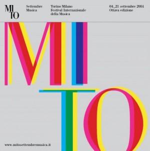 MITO SettembreMusica: dal 4 al 21 settembre 2014 Milano e Torino insieme per l'ottava volta