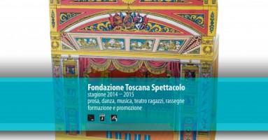 Fondazione Toscana Spettacolo Cartellone 2014-2015 : Firenze, Toscana