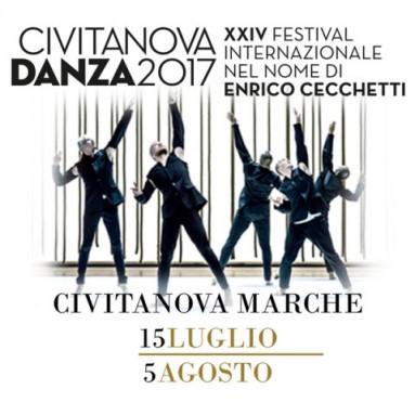 CIVITANOVA DANZA - XXIV festival internazionale nel nome di Enrico Cecchetti 15 LUGLIO - 5 AGOSTO 2017