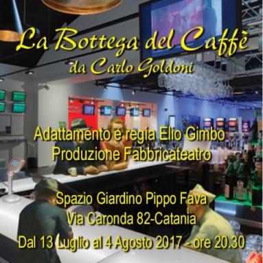 """CATANIA: """"La bottega del caffè"""", regia Elio Gimbo dal 13 Luglio al 4 Agosto 2017, nel nuovo Spazio giardino """"Pippo Fava"""""""