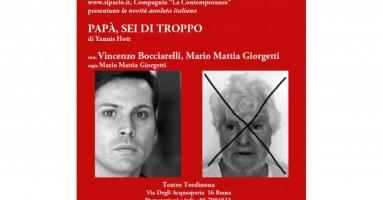 """Dal 3 novembre, a Roma - Prima nazionale al Teatro Tordinona di """"Papà, sei di troppo"""" di Yannis Hott"""