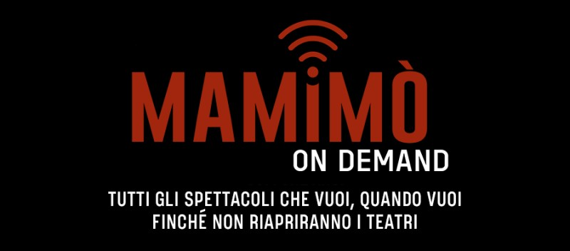 LA NUOVA VITA DEL TEATRO ON DEMAND