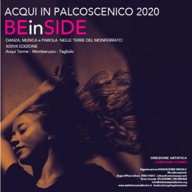 BEinSIDE/ ACQUI IN PALCOSCENICO XXXVII Edizione.  FESTIVAL DI DANZA 2020 16 luglio – 5 agosto