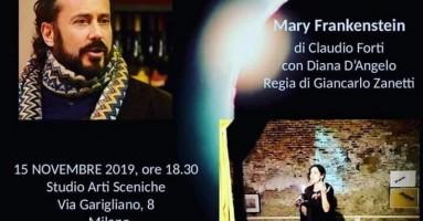 """MARATONA MONOLOGHI - """"Mary Frankenstein - Tutti i mostri di Mary"""" di Claudio Forti -di Giovanni Moreddu"""