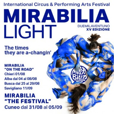 """MIRABILIA INTERNATIONAL CIRCUS & PERFORMING ARTS FESTIVAL 2021 - XV EDIZIONE """"The Times They Are A-Changin'"""""""