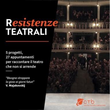 Resistenze TEATRALI 5 progetti, 27 appuntamenti  per raccontare online il teatro che non si arrende