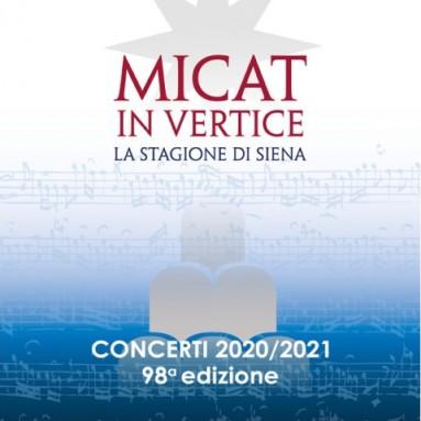 ACCADEMIA CHIGIANA - MICAT IN VERTICE - Stagione di Concerti 2020-2021