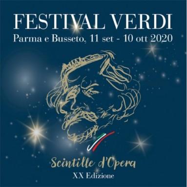 """XX FESTIVAL VERDI """"SCINTILLE D'OPERA"""" - Parma e Busseto, 11 settembre - 10 ottobre 2020"""