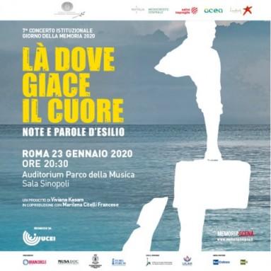 Concerto per il Giorno della Memoria 2020 - LÀ DOVE GIACE IL CUORE - Auditorium Parco della Musica, Giovedì 23 Gennaio 2020, ore 20.30